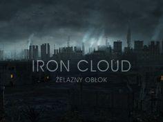 Żelazny obłok (Iron Cloud) - polski, krótkometrażowy film SF . Projekt dowodzi, że polak potrafi! Finansowanie społecznościowe! #crowdfunding #crowdfundingpl