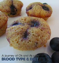 A Blood Type Diet Recipe for A's and O's Everyone in my family absolutely LOVES these Blueberry Friands. My mom made some when she wa...