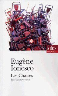 Les Chaises, par Eugène Ionesco. Gallimard, 2012. Folio théâtre, n° 32.