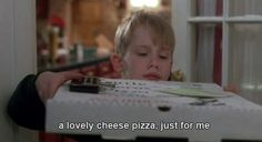 A lovely cheese pizza. Home alone