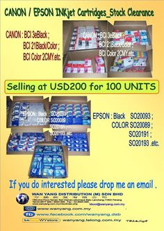 CANON / EPSON INKjet Cartridges stock clearance CANON : BCI 3eBlack ;  BCI 21Black/Color ;  BCI Color 3CMY.etc. EPSON : Black SO20093 ;  COLOR SO20089 ;  SO20191 ;  SO20193 .etc. Selling at USD200 for 100 UNITS, [The price shown for Indication Only; Please call us for confirmation ]  If … Stock Clearance, Epson, Confirmation, The Unit, Black, Color, Black People, Colour, Colors