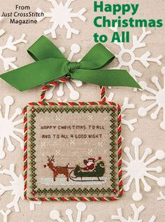 Happy Christmas to All from the Jul/Aug 2016 issue of Just CrossStitch Magazine. Order a digital copy here: https://www.anniescatalog.com/detail.html?prod_id=132142