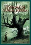 DescargarLeyendas de Euskal Herria – Toti Martinez de Lezea - [ EPUB - IPAD - ESPAÑOL - HQ ]