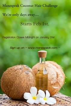 Natural  hair - Remember the coconut oil challenge starts on Feb 1st. The sign up closes 1am Easter Time.