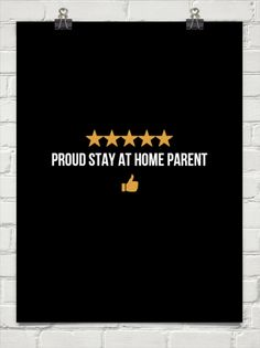 Proud stay at home parent #670862