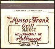 Musso & Frank - GREAT restaurant! Since 1919