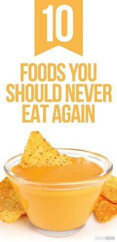 Put down these foods for good!