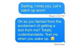26 Flawless Responses To People Who Don't Text Back
