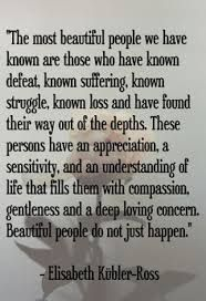 Quote by Elizabeth Kubler-Ross