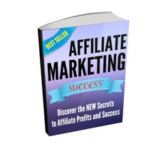 """Affiliate Marketing Ebook - """"Affiliate Marketing Success - Discover the NEW Secrets to Affiliate Profits and Success""""    Learn the Secrets of Partnership Blogging for UNLIMITED FREE TRAFFIC and INSTANT AUTHORITY in any Niche Market You Choose!     -----------------------------------------------------------------------------    Here's what you'll discover:    * Uncover powerful new ways of maximizing your income regardless of the programs and products you promote    * Find out exactly what…"""