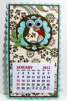 Owl magnet calendars by ilinacrouse - Cards and Paper Crafts at Splitcoaststampers