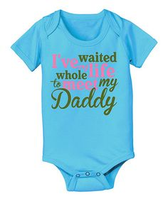 Look at this #zulilyfind! Turquoise 'Whole Life' Bodysuit - Infant by Country Casuals #zulilyfinds