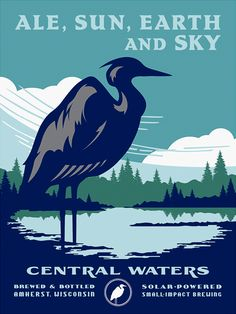 Central Waters Brewing Co. designed by Heibing (heibing.com). Love the WPA poster look.