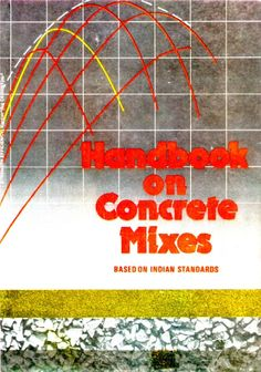 Handbook on Concrete Mixes (Based on Indian Standards) Civil Engineering Books, Civilization, Neon Signs, Store Online, Concrete Design, Arch, Management, Construction, Indian