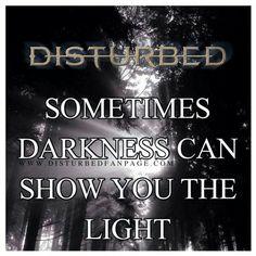 """The Light"" #Disturbed"