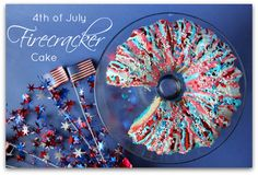 4th of July firecracker cake!