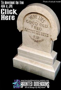 """PAPER CRAFT: A simple little paper model kit of """"Good Old Fred's Tombstone, as seen at Walt Disney World!  Click on the link to the website for another free pdf template courtesy of Ray Keim."""