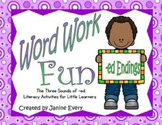 -ed Endings:  Recognizing the three sounds of -ed has never been more fun! Here are some fun word work activities to help your students with the three sounds of the -ed ending. I've included whole-group, small-group, and independent activities to help make learning fun!
