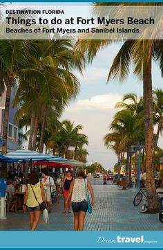 Things to do while on a beach vacation in Fort Myers Beach Florida