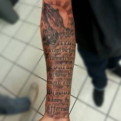 Inspirational Serenity Prayer Tattoo Designs – Serenity, Courage and Prudence for a Successful Life – Tattoo Ideas - Famous Last Words Pray Tattoo, Tattoo Life, Gebets Tattoo, Praying Hands Tattoo, Forearm Tattoo Quotes, Forarm Tattoos, Tattoo Style, Forearm Sleeve Tattoos, Best Sleeve Tattoos