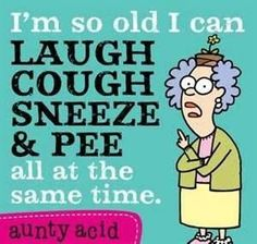 Most Funny Quotes : Aunty Acid - Quotes Time Funny Cartoons, Funny Jokes, Funny Minion, It's Funny, Funny Signs, Funny Texts, Aunt Acid, Aging Humor, Senior Humor
