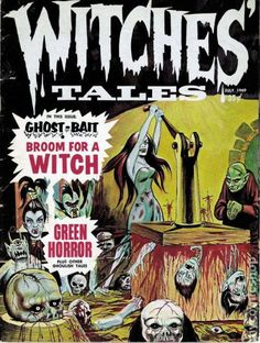 WITCHES TALES 1, SILVER AGE HORROR COMIC MAGAZINE.