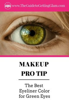 The best eyeliner for green eyes. Bring out your green eyes with the right eyeliner color. Click to read these makeup artist tips for green eyes. #greeneyes #makeuptips #besteyelinerforgreeneyes