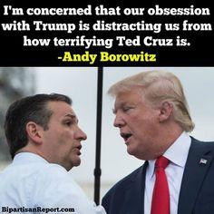 So true. The idea of a Ted Cruz presidency makes me very afraid.