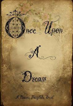 Once Upon a Dream,... Una vez en un Sueño,...
