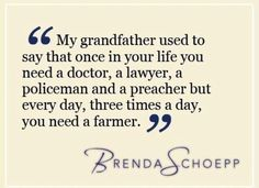 You need a farmer 3 times a day!