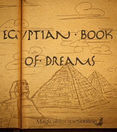 The Egyptian Book of Dreams, ancient compass for the DreamWorld