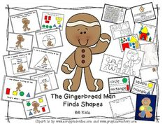 This unit is based on The Gingerbread Man and Shapes. It comes with an outline of the tracer, printable shapes,a booklet in color and a black line copy, a word search, a matching upper and lowercase letter activity,a build a gingerbread man house with printable shapes (colored and a black line copy) and more.A FUN unit for Kindergarten!41 pagesBy BB Kidz