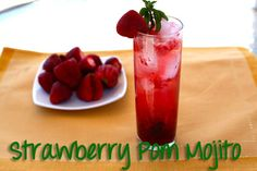 Strawberry Pomegranate Mojito. How can fresh strawberries, pom juice, and rum not be good together?