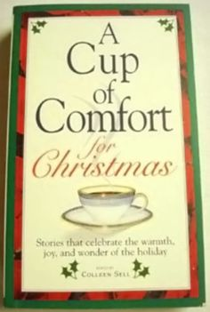 A Cup of Comfort for Christmas Paperback by Colleen Sell (Editor)