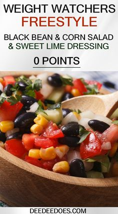 Amazing Weight Watchers 0 Point Black Bean Corn Salad & Lime Dressing - Here is the best Weight Watchers Salad ever! You have got to make this 0 Point Black Bean & Corn Sa - Weight Watchers Snacks, Salade Weight Watchers, Plats Weight Watchers, Weight Watchers Meal Plans, Weight Watcher Dinners, Weight Loss, Black Bean Corn Salad, Bean Salad, Gourmet