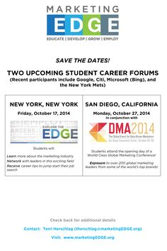 SAVE THE DATE! Marketing Edge Student Career Forums