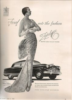 Ford Zephyr, 1953 ~ vintage fashion & automobile ad Retro Ads, Vintage Advertisements, Vintage Ads, Vintage Images, Ford Zephyr, Monte Carlo Rally, Vogue Uk, Henry Ford, Us Cars