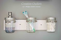 Creative Outlets of a Thrifty Minded Momma: Mason Jar Bathroom Organizer