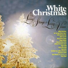 CAS2258 - Living Strings and Living Voices White Christmas