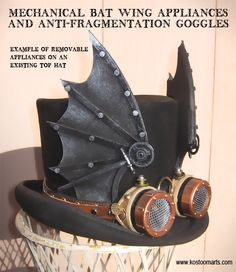 Steampunk ideas....wild bat hat with goggles. Removable pieces for existing top hat.
