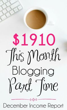 How This Working Mom Made an Extra $1910 this Month | December Blog Income Report #Blog #Blogging Make Money Blogging #WorkingMom #SideHustle