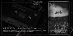 CREPTUM: EP será lançado em K7 na Europa – O CREPTUM terá lançado seu mais recente trabalho, o EP 'The Age Of Darkness', na Europa pelo selo francês Wulfrune Worxx. E não será qualquer lançamento. Será uma edição especial ultra-limitada de 66 cópias em fita K7, apenas para os apreciadores do mais profundo underground na Europa. O selo francês é especializado em Black Metal e todas as suas...