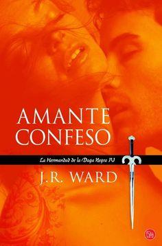 20 best libros images on pinterest reading books and book book book amante confeso4 la hermandad de la daga negra jr ward fandeluxe Choice Image