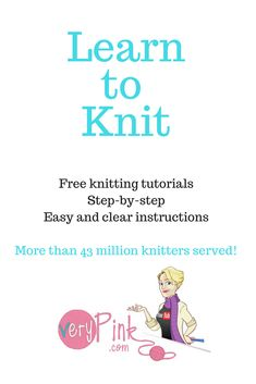 VeryPink Knits offers free knitting tutorials and tips. Professionally produced and created by Staci Perry.
