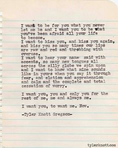 This expresses precisely what I've always wanted to say but could never formulate the words for you to understand.
