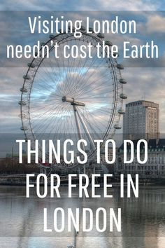 Things to do for free in London with kids! These are helpful travel tips and money saving advice when travelling abroad.