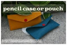 sunny&funny: felt mini pouch , pencil case simple,easy pattern