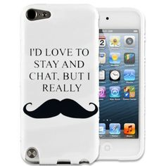 Gadget Zoo I'D Love To Stay And Chat But I Really Moustache Ipod Touch 5 5Th Gen Case 5G Mustache Hard Back Cover From Gadget Zoo by Gadget Zoo, http://www.amazon.com/dp/B00ARWMGSA/ref=cm_sw_r_pi_dp_qUQkrb18MW4JS