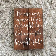 Optometrist Gift Optometry Decor Look On The Bright Side Wood Sign Eye Doctor Decor Optometrist Office Decor