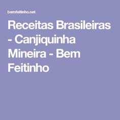 Receitas Brasileiras - Canjiquinha Mineira - Bem Feitinho
